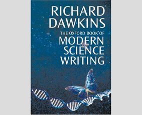 The Oxford Book of Modern Science Writing by Richard Dawkins,