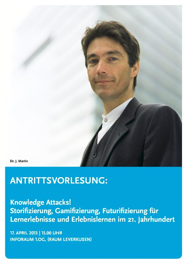Knowledge Attacks! Antrittsvorlesung Dr. J. Martin